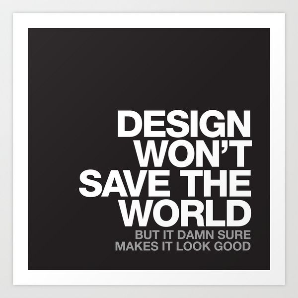 Design Good - Motivational & Inspiring Quotes on Posters & Pictures