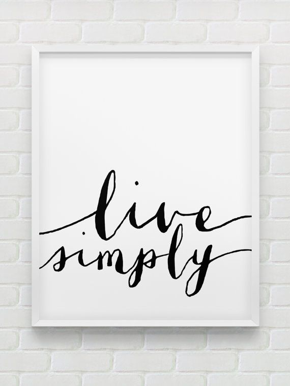 Printable live simply poster motivational instant for Black and white mural prints