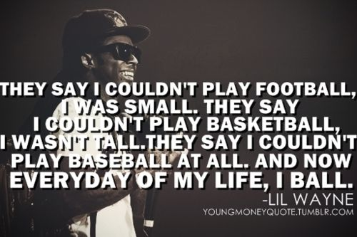 Good Quotes From Lil Wayne. QuotesGram