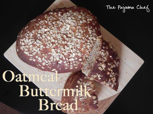 Oatmeal Buttermilk Bread | Amy's bakery | Pinterest