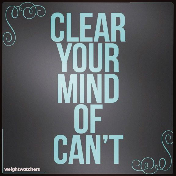 Clear your mind of can't! @SPARKLYSOULINC #inspiration www.sparklysoul.com #sparkleboost #sparklysoulinc