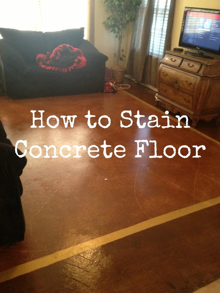 How to stain a concrete floor patio pinterest for How to remove stains from concrete floor