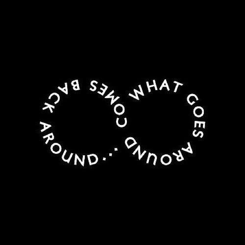 what goes around comes back around  Quotes About Karma Buddha