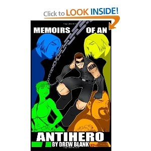 """Good, self-published book.   Kind of like Kick-Ass, Defendor, and some other stuff where a normal guy becomes a """"super"""" hero."""