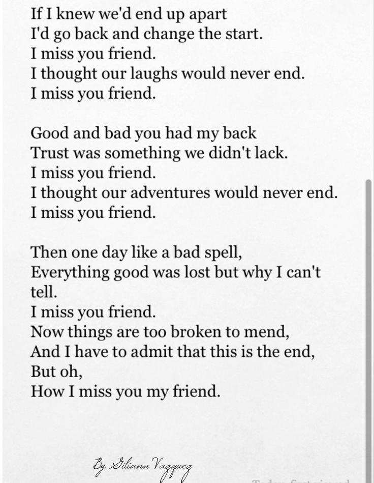 "I Miss You Friend Poems Poem. ""i miss you friend""."