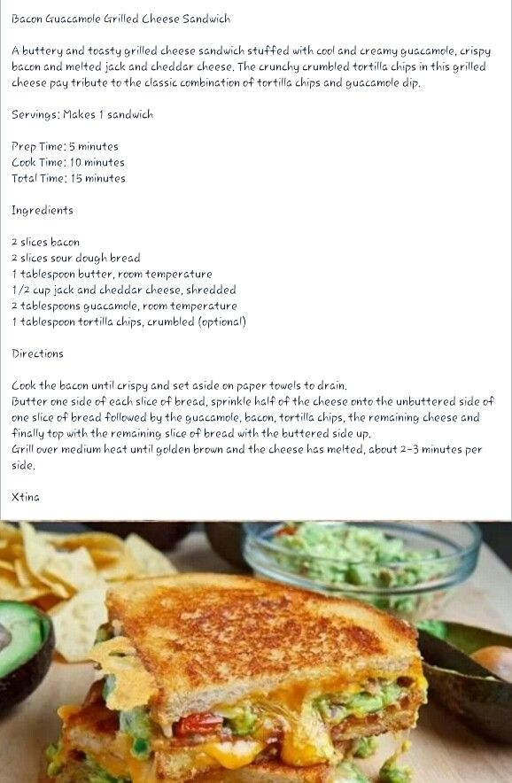 Bacon guacamole grilled cheese sandwich | Recipes | Pinterest