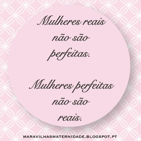 As Maravilhas da Maternidade: Mulheres perfeitas