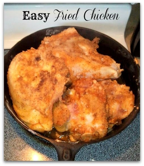 Easy Fried Chicken | Food | Pinterest