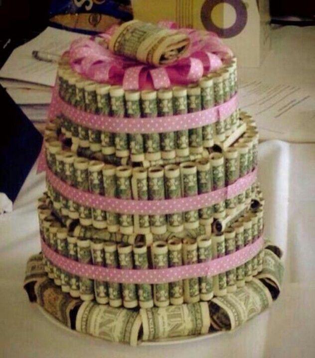 Money cake  cute gift ideas  Pinterest