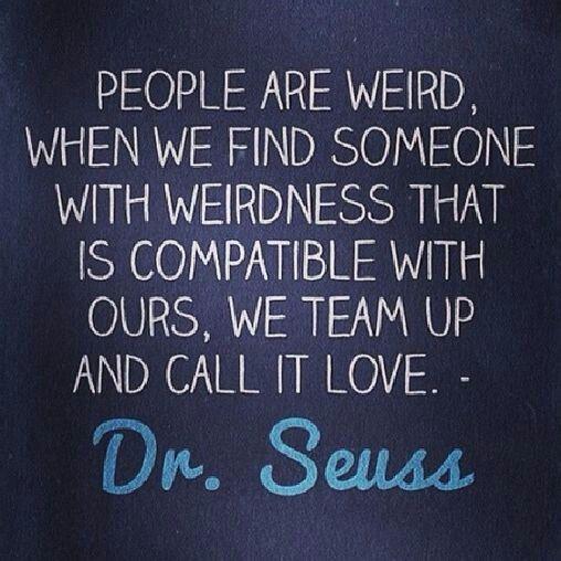 weird friends dr seuss quotes pinterest