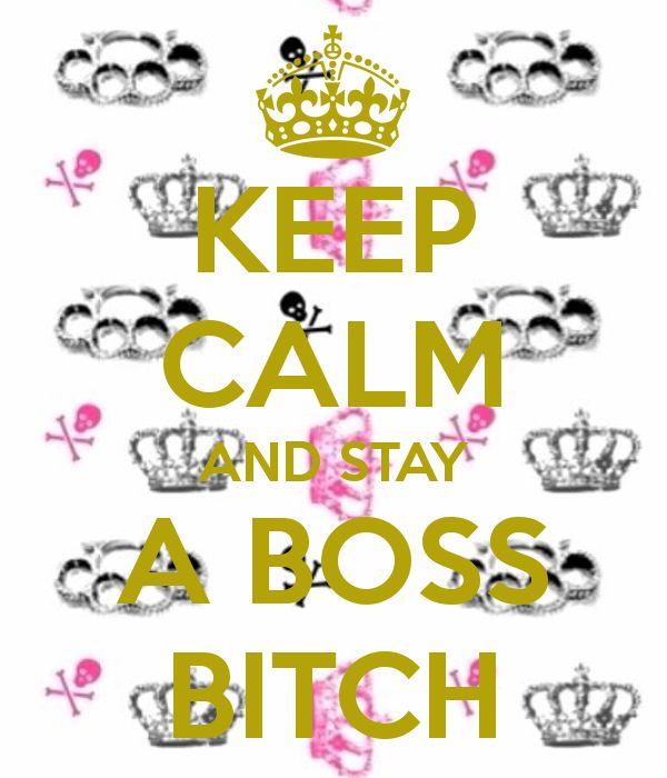 Boss bitch HBIC Pinterest