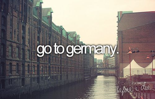 Germany ... I want to MEET you!