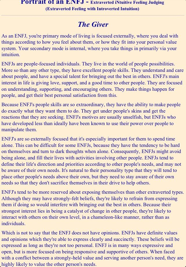 ENFJ- this is almost disconcerting how accurate it is...I wonder if these are written to make everyone who reads them feel like it fits them, like horoscopes seem....hmmm.