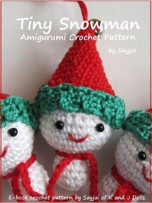 Tiny Amigurumi Crochet Patterns : Tiny Snowman Amigurumi Crochet Pattern Crochet Pinterest