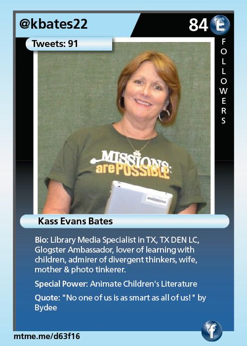 Library Media Specialist in TX, TX DEN LC, Glogster Ambassador, lover of learning with children, admirer of divergent thinkers, wife, mother  & photo tinkerer.