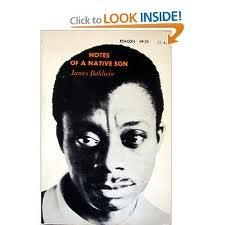 About James Baldwin Notes of a Native Son By
