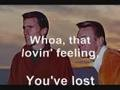 Righteous Brothers - You've LostThat Loving Feeling