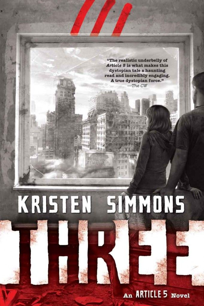 Updated: Three (Article 5 #3) - Kristen Simmons
