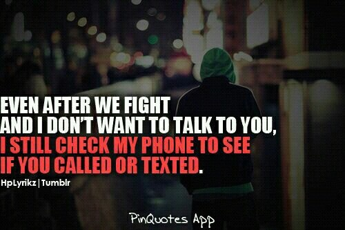 I Love You Quotes After A Fight : Love You Even When We Fight Quotes. QuotesGram