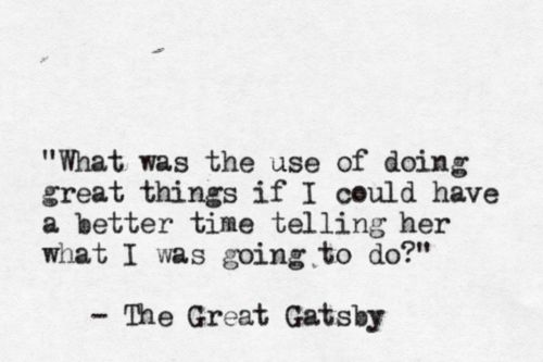 Quotes About Love The Great Gatsby : Quotes Love