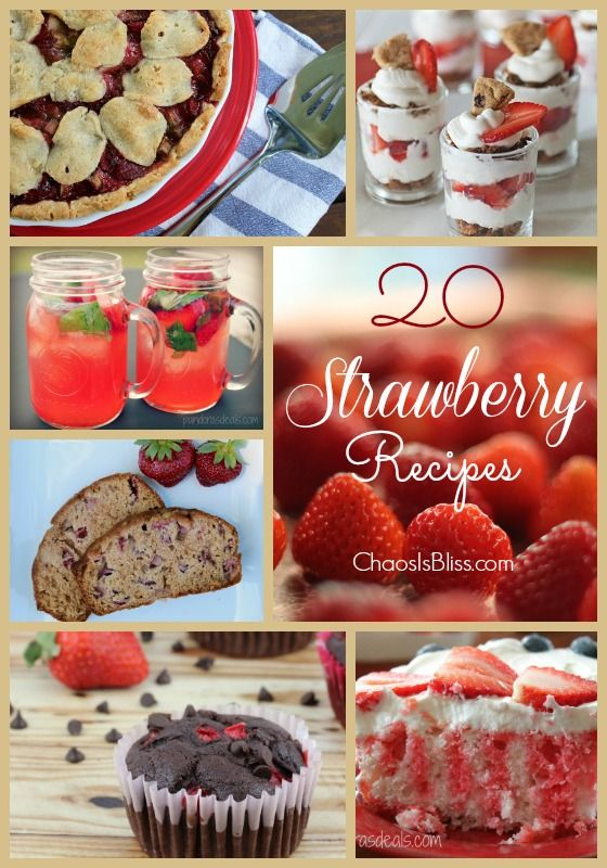 20 Strawberry Recipes, from breads to cakes, pies to punch! ChaosIsBliss.com