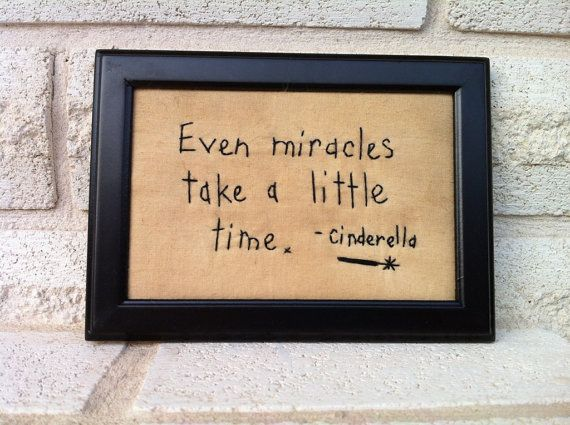Even miracles take a little time Cinderella by itsybitsyelephant, $16.00