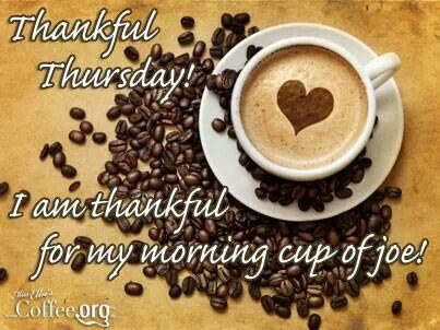 Thankful Thursday! | Coffee | Pinterest