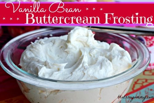 Vanilla Bean Buttercream Frosting | Recipe