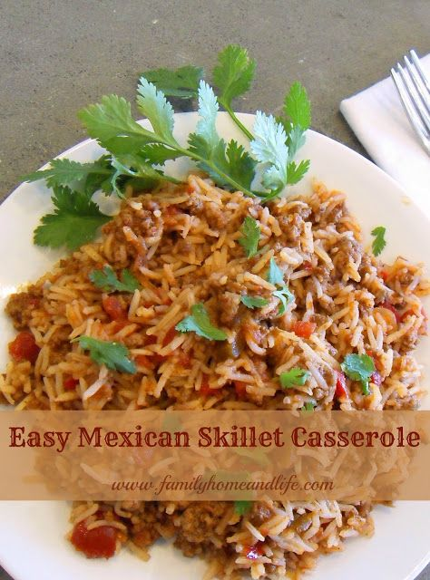 Easy Mexican Skillet Casserole | Recipes | Pinterest