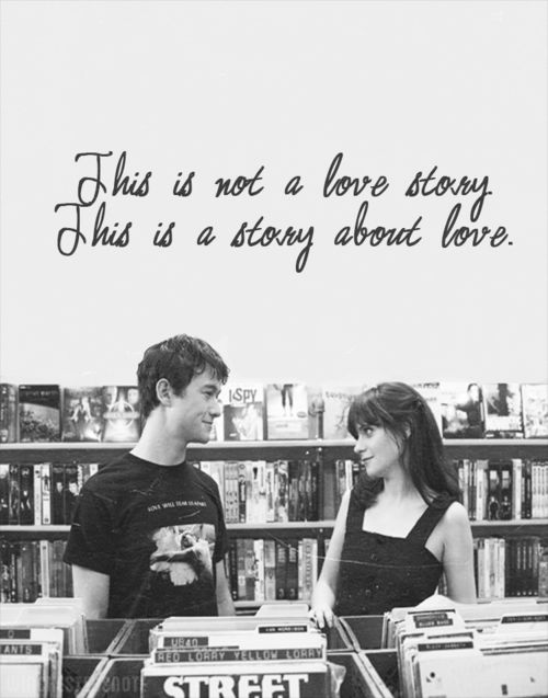 Quotes About Love From 500 Days Of Summer : 500 days of summer - a story about reality... And how love sucks