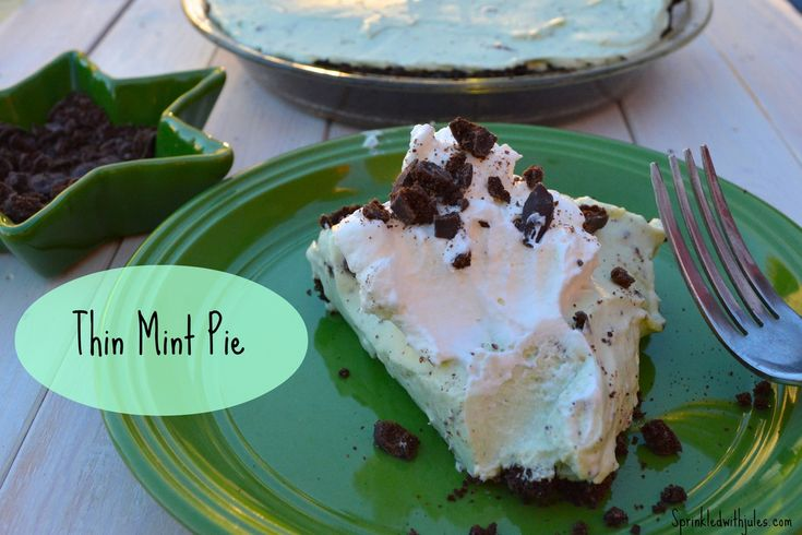Thin Mint Pie - Sprinkled With Jules | Desserts | Pinterest