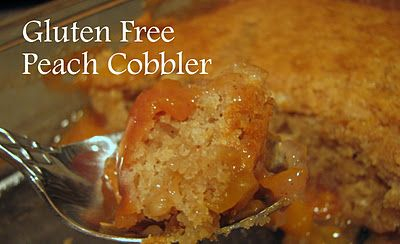 Gluten Free Peach Cobbler | Recipes - Gluten Free Goodies | Pinterest