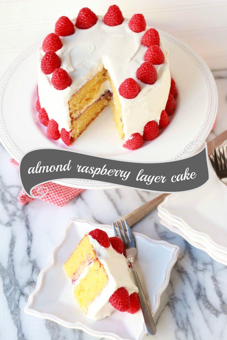 Almond Raspberry Layer Cake | Layer Cake | Pinterest