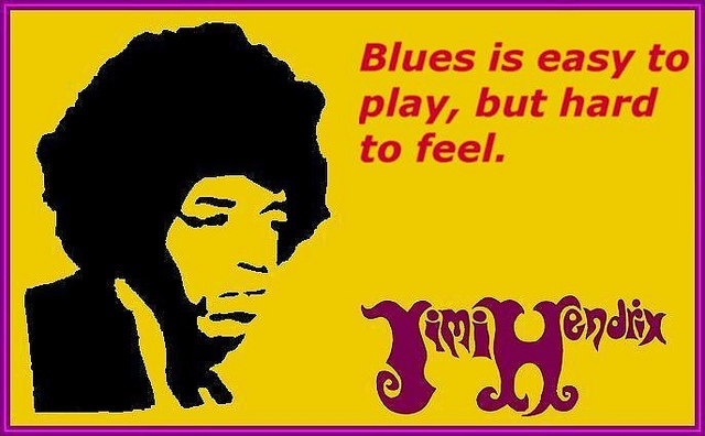 Yet another great quote from Jimi Hendrix