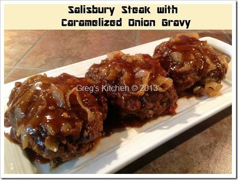 Salisbury Steak/Caramelized Onion Gravy   Recipes   Pinterest