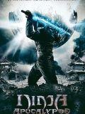Phim Ninja Khải Huyền | Ninja Apocalypse