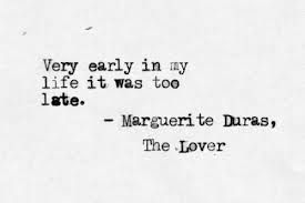 lover marguerite duras quotes &quotyou have to be very fond of men very, very fond you have to be very fond of them to love them otherwise they're simply unbearable&quot - marguerite duras quotes from.