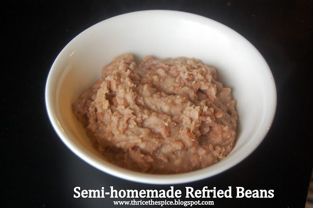 More like this: refried beans , semi homemade and beans .