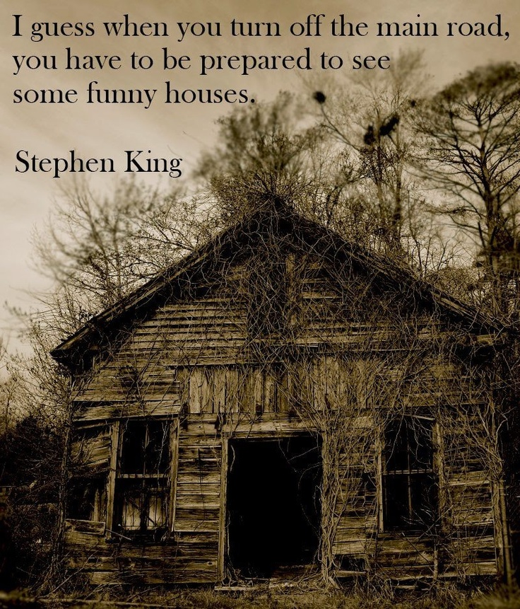 Quotes about abandoned houses quotesgram for Classic house quotes