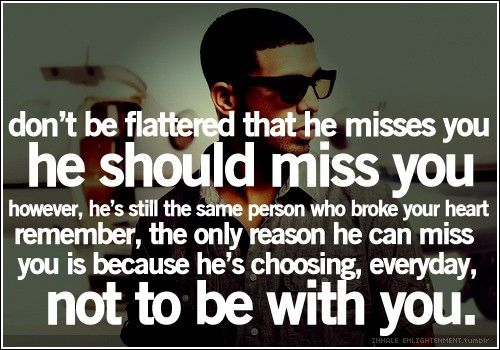 he should miss you