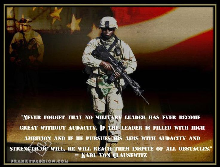 never forget that no military leader has by carl von