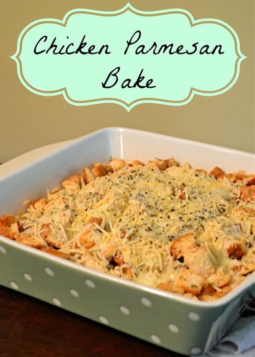 Easy Chicken Parmesan Bake---this was ok....next time leave chicken ...