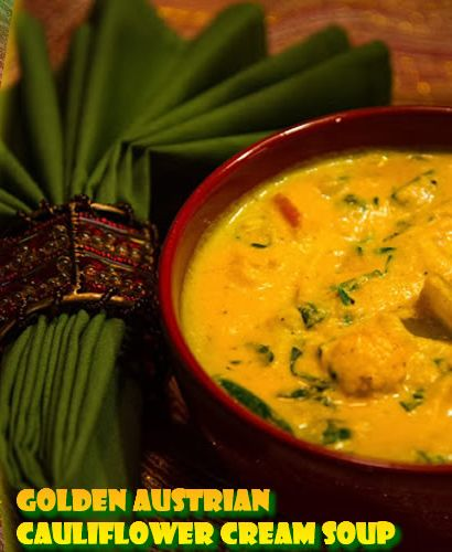 Golden Austrian Cauliflower Cream Soup Recipe #Soup #Recipe