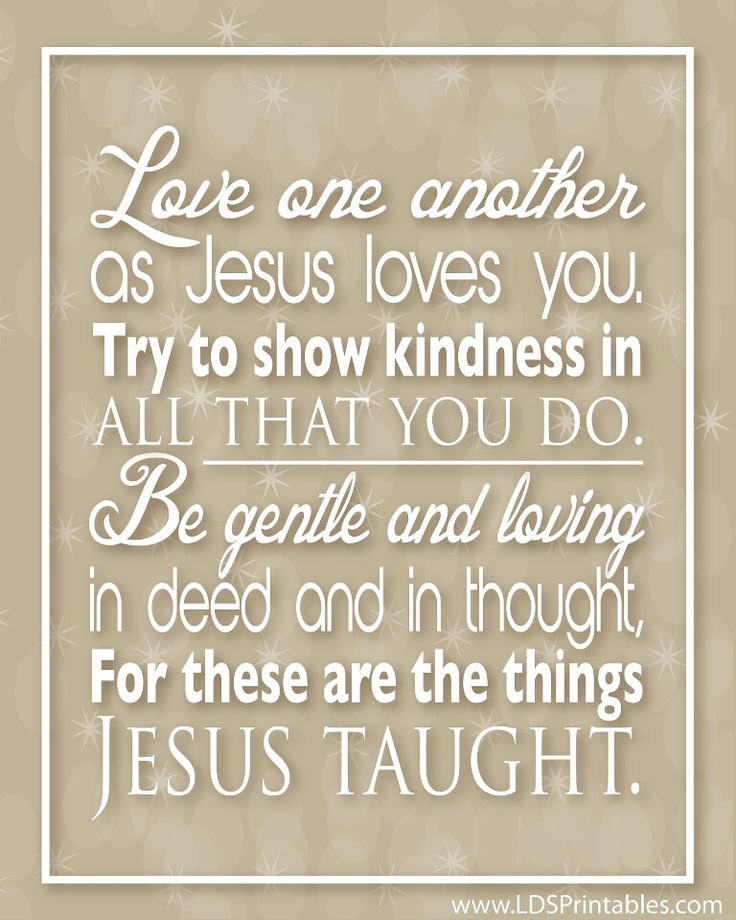 Love God and love one another! Quotes and Funny sayings Pinterest