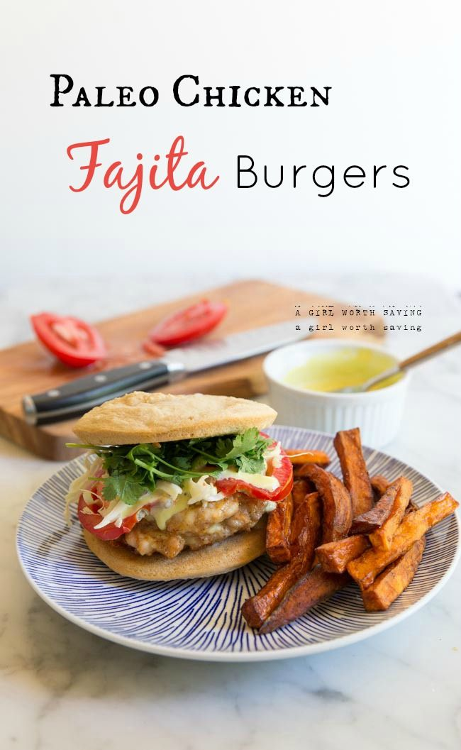 paleo chicken fajita burgers | Paleo - Clean Eating Recipes | Pintere ...