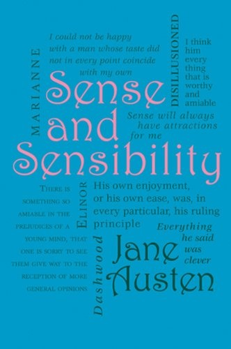 an interpretation of jane austens sense and sensibility Sense and sensibility jane austen share home literature notes sense is finally justified and sensibility shown to be a weakness and both have ample portions of both sense and sensibility austen is mirroring the basic tension of her times in this work.