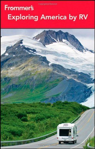 frommers exploring america complete guides