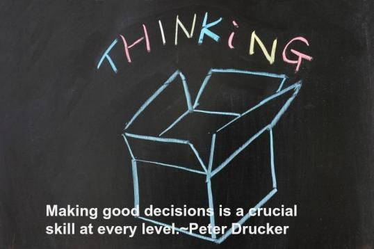 peter drucker step decision making Leadership step by step lessons from drucker peter drucker's management ideas to show why replicating a pilot's decision-making based solely.
