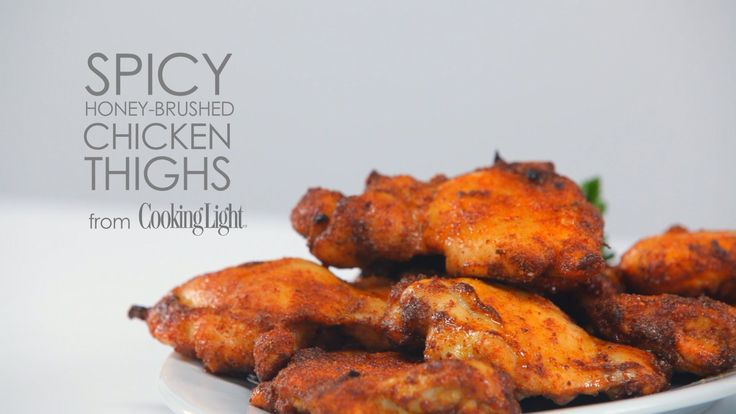 Spicy Honey-Brushed Chicken Thighs | Cooking Light Magazine Recipes ...