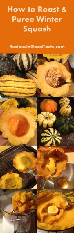 roast and puree winter squash (or pumpkin) - healthy staple for winter